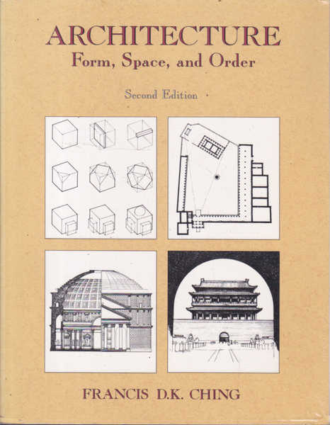 Architecture: Form, Space, and Order Second Edition