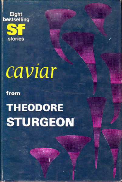 Caviar: An Original Collection of Science Fiction