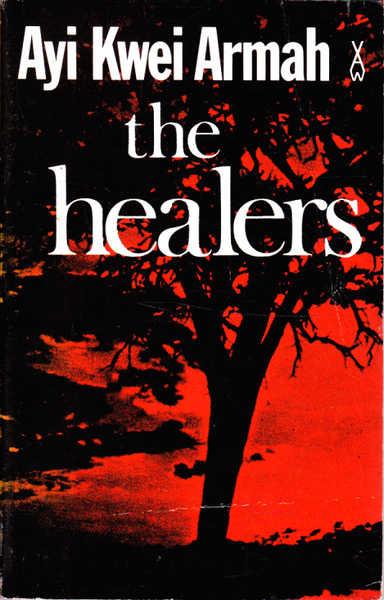 The Healers (African Writers Series)