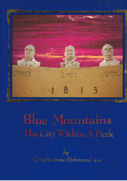 Blue Mountains : The City Within a Park