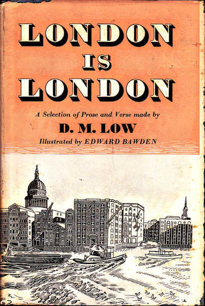 London is London: A Selection of Prose and Verse