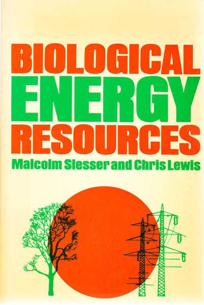 Biological Energy Resources (Energy Ser.)