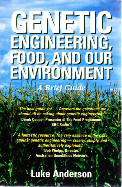 Genetic Engineering, Food, and Our Environment: a Brief Guide