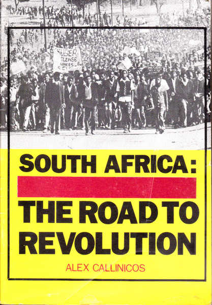 South Africa: The Road to Revolution