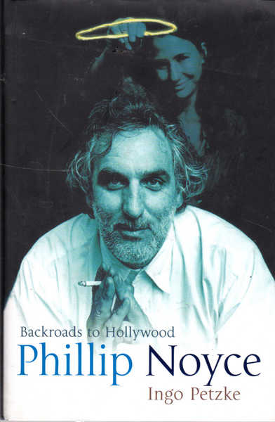 Backroads to Hollywood Phillip Noyce