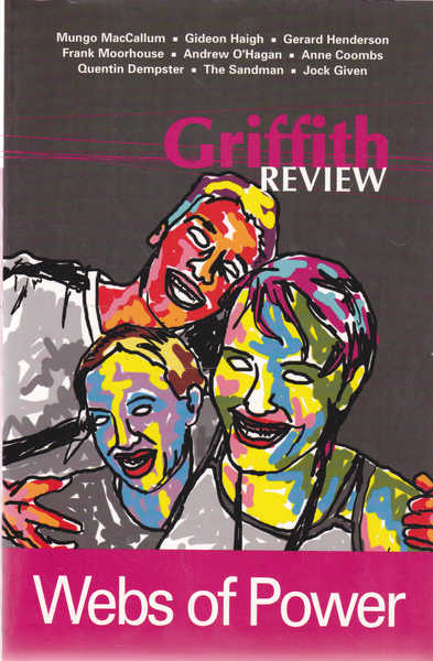 Griffith Review: Webs of Power Autumn 2004