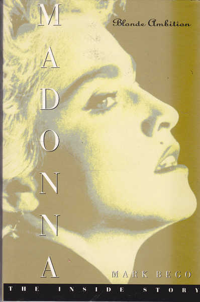 Madonna: Blonde Ambition, The Inside Story