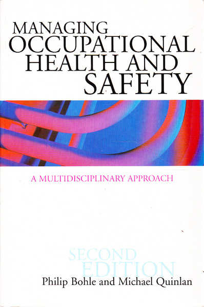 Managing Occupational Health and Safety: A Multidisciplinary Approach