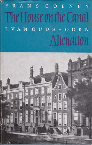 The House on the Canal/ Alienation