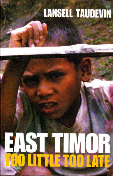 East Timor: Too Little Too Late