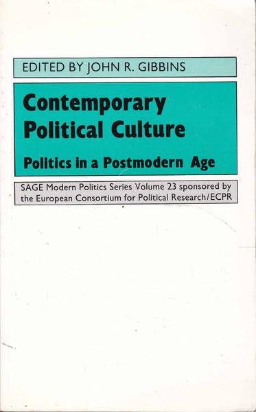 Contemporary Political Culture: Politics in a Postmodern Age
