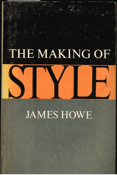 The Making of Style