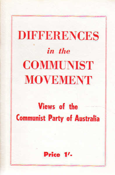 Differences in the Communist Movement: Views of the Communist Party of Australia
