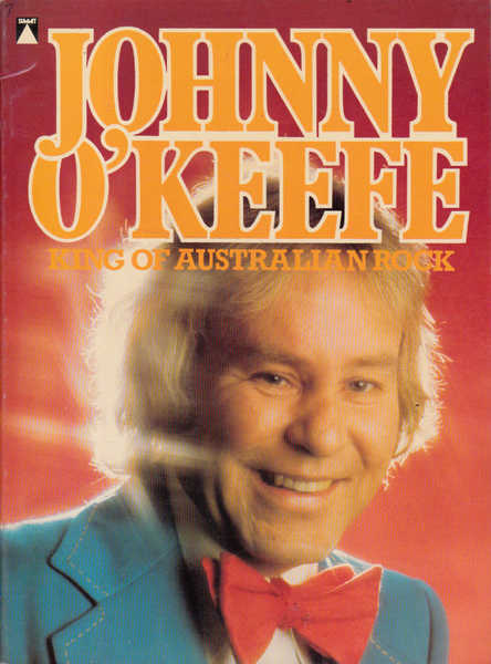 Johnny O'Keefe: King of Australian Rock