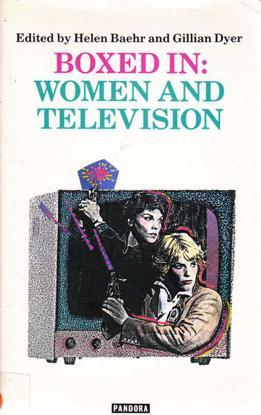 Boxed in: Women and Television