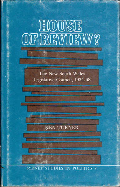 House of Review?: The New South Wales Legislative Council, 1924-68
