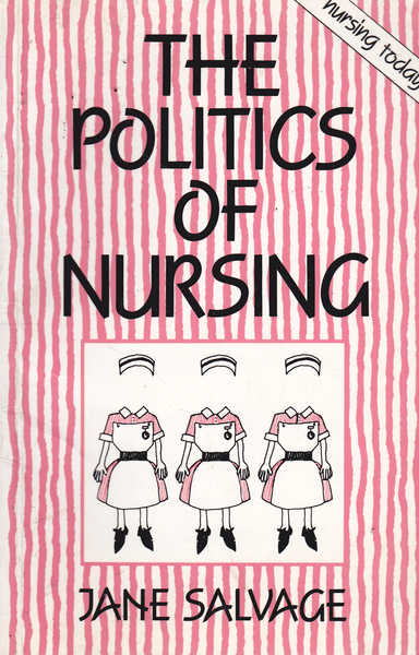 The Politics of Nursing