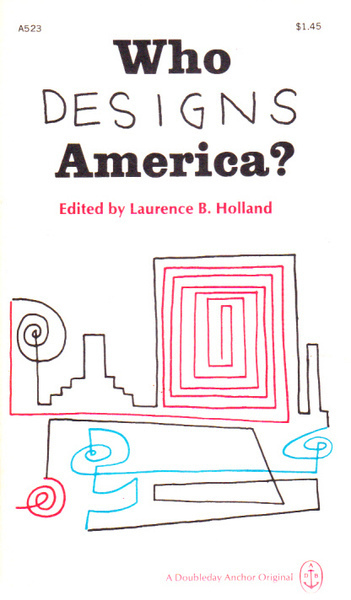 Who Designs America?: Princeton Studies in American Civilization No. 6