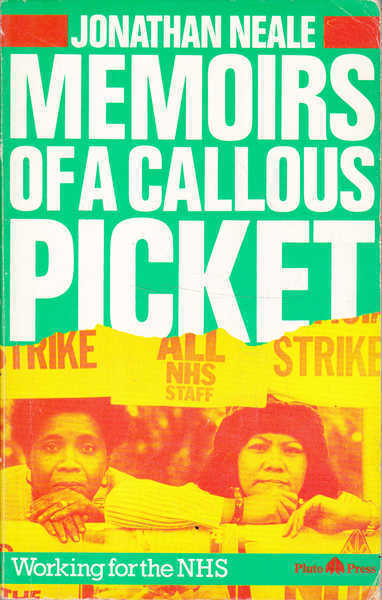 Memoirs of a Callous Picket