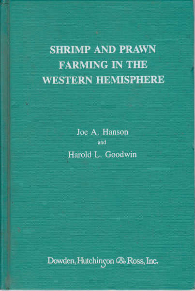 Shrimp and Prawn Farming in the Western Hemisphere: State-Of-The-Art-Reviews and Status Assessments