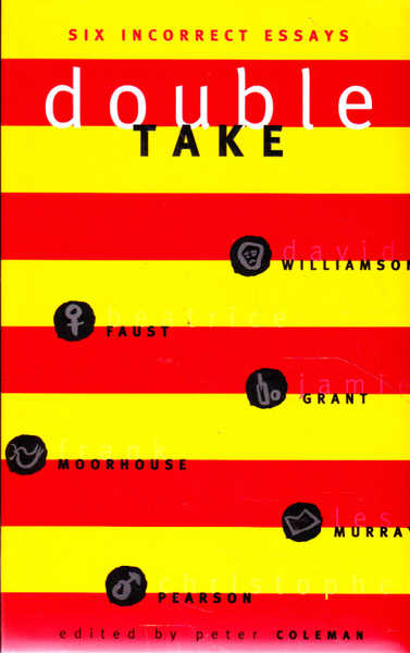 Double Take: Six Incorrect Essays