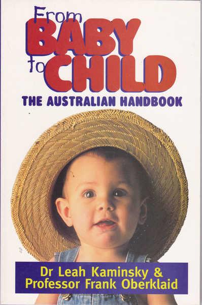 From Baby to Child: The Australian Handbook
