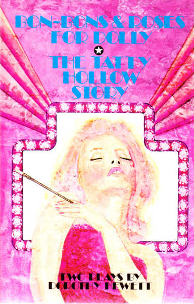 Bon-Bons and Roses for Dolly; The Tatty Hollow Story: Two Plays