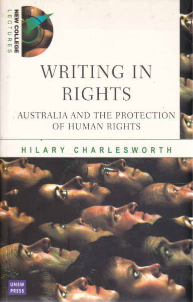 Writing in Rights: Australia and the Protection of Human Rights