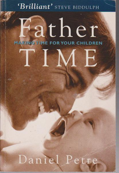 Father Time : Making Time for Your Children