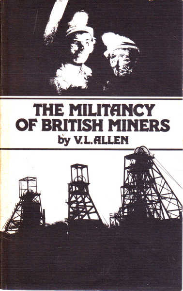 The Militancy of British Miners