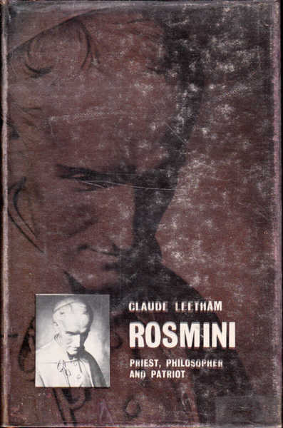 Rosmini: Priest, Philosopher and Patriot