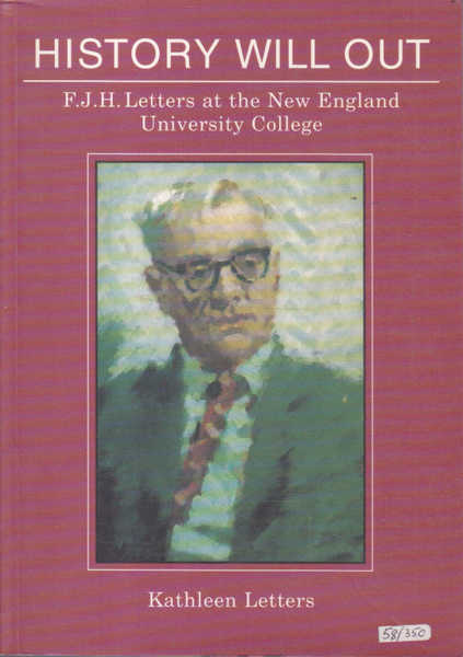 History Will Out: F. J. H. Letters at the New England University College