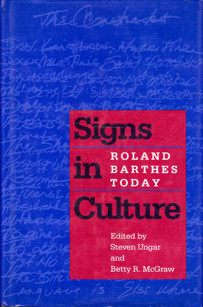 Signs in Culture: Roland Barthes Today