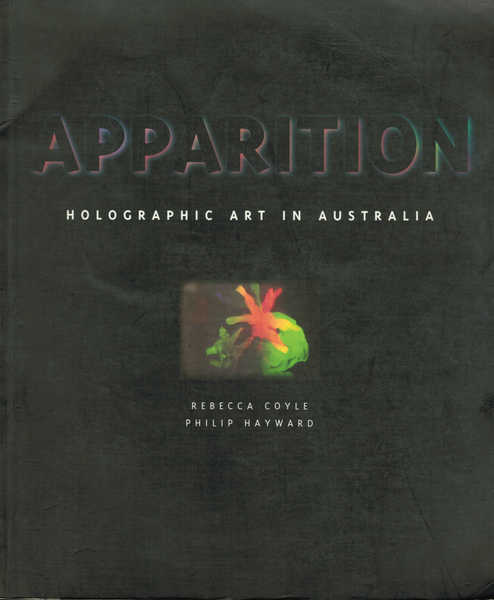 Apparition: Holographic Art in Australia