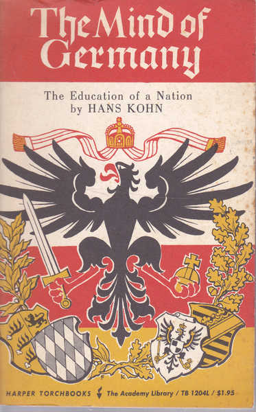The Mind of Germany: The Education of a Nation