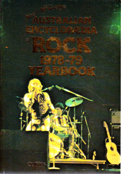 Noel McGrath's Australian Encyclopedia of Rock 1978-79 Yearbook