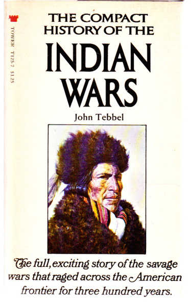 The Compact History of the Indian Wars