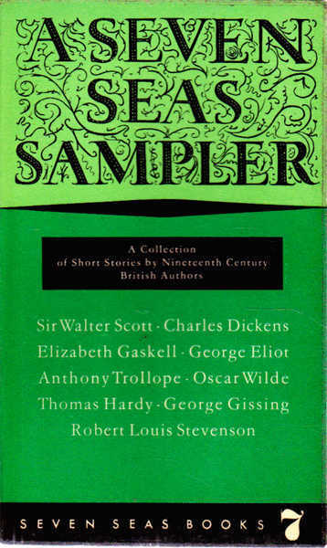 A Seven Seas Sampler: a Collection of Short Stories By Nineteench Century British Authors