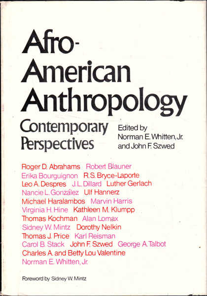 Afro-American Anthropology: Contemporary Perspectives