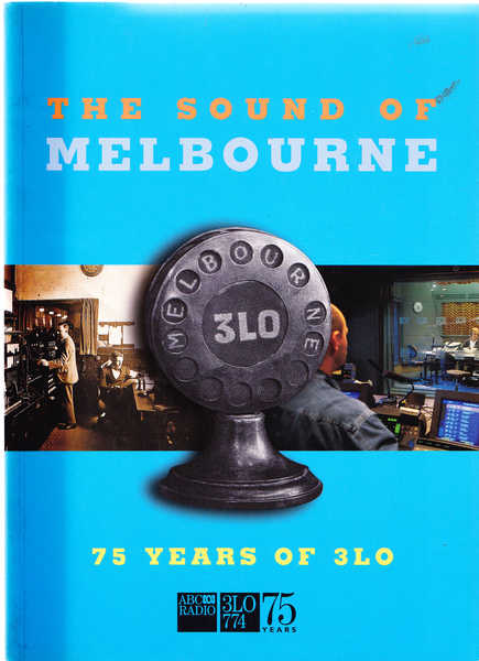 The Sound of Melbourne: 75 Years of 3LO