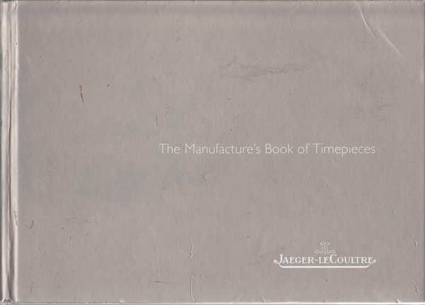 The Manufacture's Book of Timepieces 2004/2005