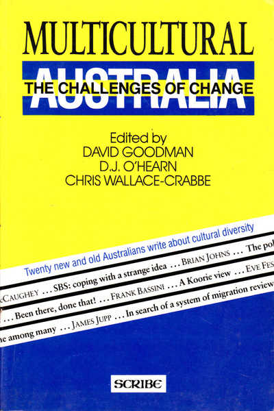 Multicultural Australia: The Challenges of Change