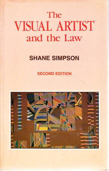 The Visual Artist and the Law Second Edition