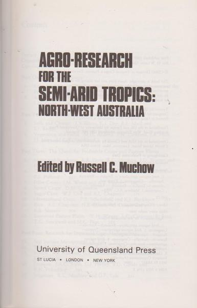 Agro -Research for the Semi-arid Tropics: North - West Australia