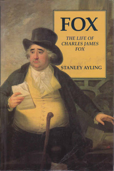 Fox: The Life of Charles James Fox