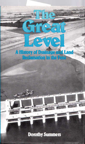 The Great Level: A History of Drainage and Land Reclamation in the Fens