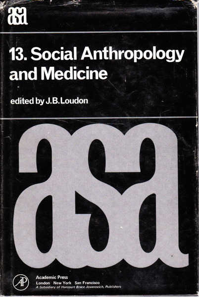 Social Anthropology and Medicine