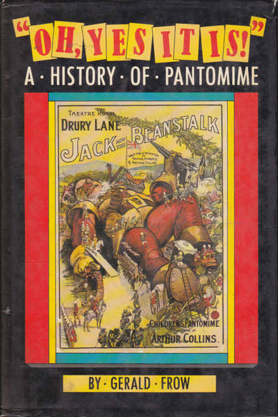 """Oh, Yes It Is!"" - A History of Pantomime"
