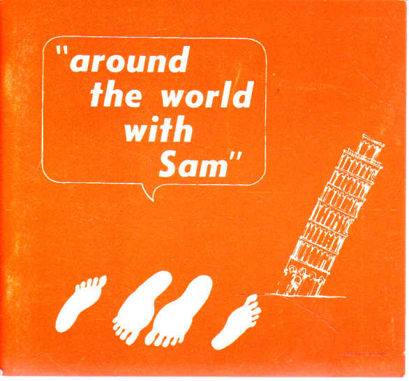 Around the world with Sam