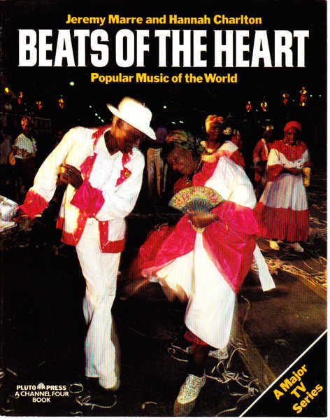 Beats of the Heart: Popular Music of the World